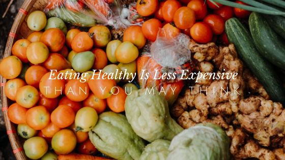 Eating Healthy is Less Expensive Than You Think